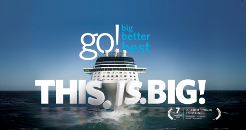 Go Big, Better, Best met Celebrity Cruises